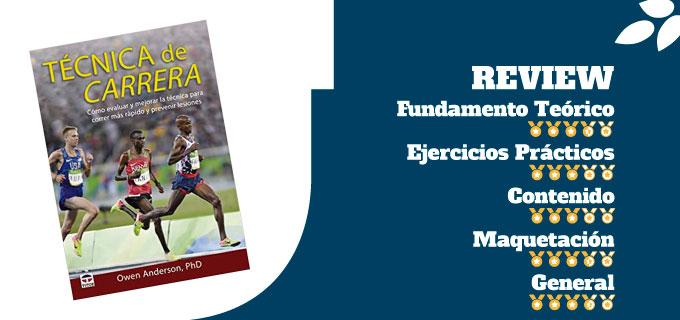 mejores libros de entrenamiento de técnica de carrera libro Técnica de carrera: Cómo evaluar y mejorar la técnica para correr más rápido y prevenir lesiones