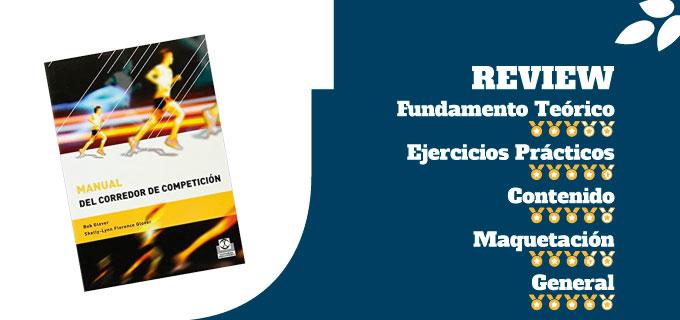 mejores libros de entrenamiento de técnica de carrera libro Manual del Corredor de Competicion